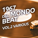 1967 Dal mondo beat, Vol. 2/Various