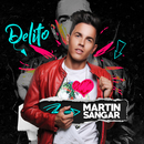 Delito/Martin Sangar