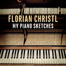 My Piano Sketches/Florian Christl