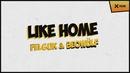 Like Home (Lyric Video)/Felguk and Beowülf