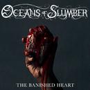 The Banished Heart/Oceans of Slumber