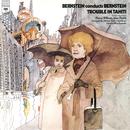 Bernstein: Trouble in Tahiti (Remastered)/Leonard Bernstein