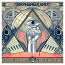 Unsung Prophets And Dead Messiahs/Orphaned Land