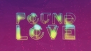 Found Love feat.Maurice/Roger Martin