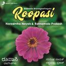 Roopasi (Kannada Bhavageethegalu)/Narasimha Nayak & Ratnamala Prakash