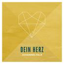 Dein Herz (Radio Edit)/Johannes Falk