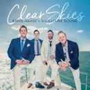 Clear Skies/Ernie Haase and Signature Sound