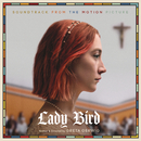 Lady Bird - Soundtrack from the Motion Picture/Various