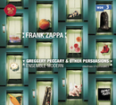 Ensemble Modern Plays Frank Zappa: Greggery Peccary & Other Persuasions/Ensemble Modern