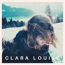 Bis wir bei uns sind/Clara Louise