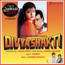 Divya Shakti (With Jhankar Beats + Dialogues) [Original Motion Picture Soundtrack]/Nadeem Shravan