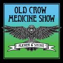 Flicker & Shine/Old Crow Medicine Show
