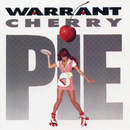 Cherry Pie (Expanded Edition)/Warrant