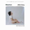 Alfie's Song (Not So Typical Love Song)/Bleachers
