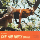 Can You Touch (Stripped)/Elley Duhé