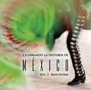 Celebrando La Historia De México Vol. 2/Various