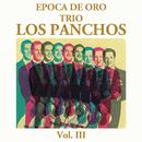 Epoca de Oro Volúmen Tres/Trío Los Panchos