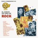 Disco Conmemorativo 40 Aniversario El Disco de Oro de Rock/Various