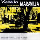 Qué Tiene Esa Cintura (Remasterizado)/Orquesta Maravillas de Florida