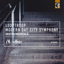 Modern Day City Symphony - Instrumentals feat.Embee/Looptroop Rockers