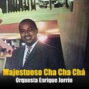 Majestuoso Cha Cha Chá (Remasterizado)/Orquesta Enrique Jorrin