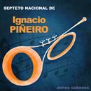 Sones Cubanos (Remasterizado)/Septeto Nacional de Ignacio Piñeiro