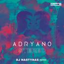 Stéréo (Dj Nastynas Remix)/Adryano