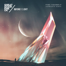 Find Yourself (Ashworth Remix)/Great Good Fine Ok & Before You Exit
