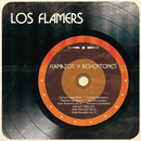 Flamazos y Reventones/Los Flamers