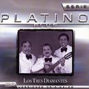Serie Platino Plus Los Tres Diamantes/Los Tres Diamantes