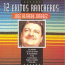 Serie 12 Exitos Rancheros/José Alfredo Jiménez