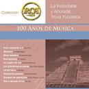 RCA 100 Anos De Musica - Segunda Parte ( La Inolvidable Y Añorada Trova Yucateca)/Various