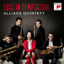 Lost in Temptation/Alliage Quintett
