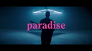 Paradise (Official Video)/George Ezra
