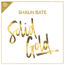 Solid Gold/Shaun Bate