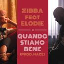 Quando stiamo bene feat.Elodie/Zibba
