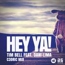 Hey Ya! (C3DRIC Mix) feat.Dani Lima/Tim Bell