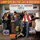 Houston to Denver (Expanded Edition)/Larry Gatlin & The Gatlin Brothers Band