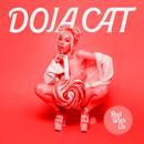 Roll With Us/Doja Cat