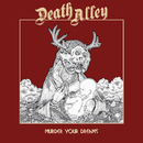 Murder Your Dreams/Death Alley
