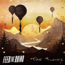 The Silence/Feed The Rhino