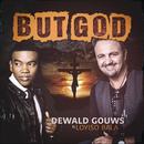 But God feat.Loyiso Bala/Dewald Gouws