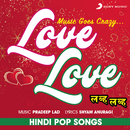 Love Love (Hindi Pop Songs)/Various