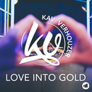 Love Into Gold feat.Lawrie Martin/Kav Verhouzer