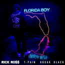 Florida Boy feat.T-Pain,Kodak Black/Rick Ross