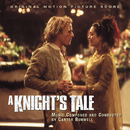 A Knight's Tale - Original Motion Picture Score/Carter Burwell