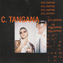 Still Rapping feat.Steve Lean/C. Tangana