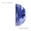 Will & Testament/Charlie Barnes
