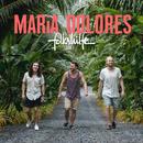 Maria Dolores (Radio Edit)/folkshilfe