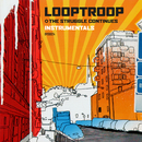 The Struggle Continues - Instrumentals feat.Embee/Looptroop Rockers
